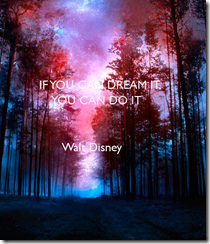 if-you-can-dream-it-you-can-do-it-walt-disney-1