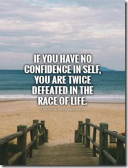 if-you-have-no-confidence-in-self-you-are-twice-defeated-in-the-race-of-life-quote-1